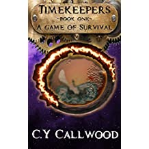 Timekeepers: Book one: The Game of Survival (English Edition)