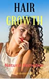 Hair Growth: Natural Remedies