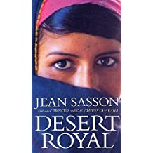 Desert Royal (US edition Princess Sultana's Daughters) by Jean Sasson (2000-01-01)