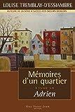Mémoires d'un quartier, tome 5 - Adrien - Format Kindle - 9782894555033 - 14,99 €