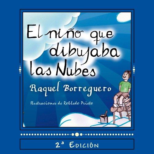 El niño que dibujaba nubes por Raquel Borreguero
