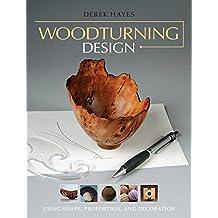 Woodturning Design: Using Shape, Proportion, and Decoration