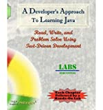 [(A Developer's Approach to Learning Java: Read, Write, and Problem Solve Using Test-Driven Development: Labs Sequential )] [Author: Carol A Wellington] [Dec-2011]