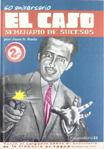 60 aniversario el caso - semanario de sucesos
