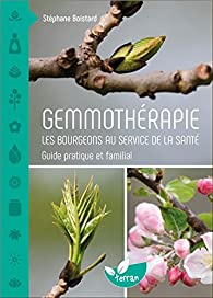 Gemmothérapie par Stéphane Boistard