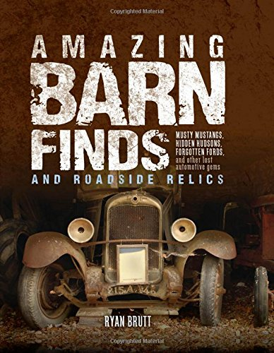 amazing-barn-finds-and-roadside-relics-musty-mustangs-hidden-hudsons-forgotten-fords-and-other-lost-