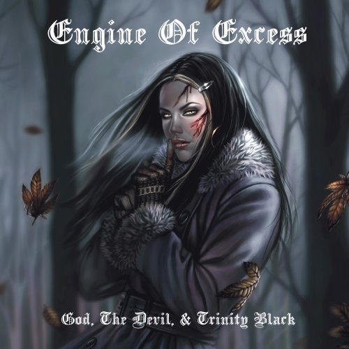God, The Devil, & Trinity Black by Engine Of Excess (Mortis Engine)