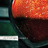 Songtexte von Lakeside X - City of Red Lights