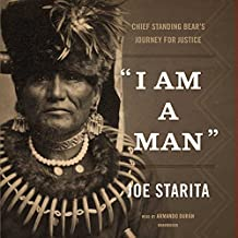 """""""I Am a Man"""": Chief Standing Bear's Journey for Justice"""