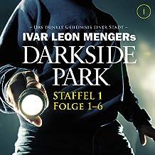 Darkside Park: Staffel 1, Folge 1-6