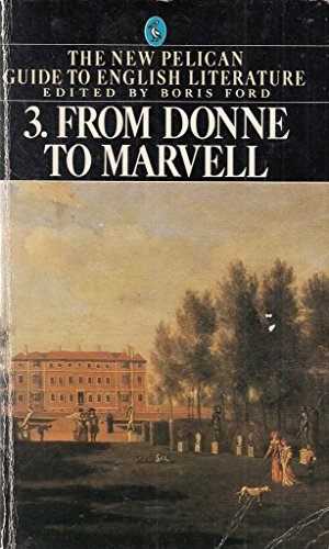 From Donne to Marvell (New Pelican Guide to English Literature)