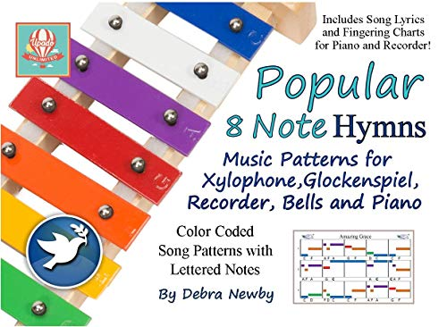 Popular 8 Note Hymns: Music Patterns for Xylophone, Glockenspiel, Recorder, Bells and Piano (Popular 8 Note Songs Book 2) (English Edition)