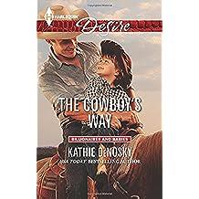 The Cowboy's Way (Harlequin Desire: Billionaires and Babies)