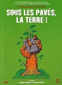 """Afficher """"Sous les pavés, la terre"""""""