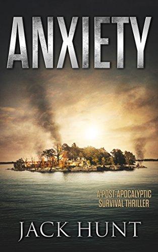 Anxiety-A-Post-Apocalyptic-Survival-Thriller-The-Agora-Virus-Book-2