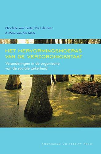 Het hervormingsmoeras van de verzorgingsstaat (Dutch Edition)