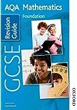 AQA GCSE Mathematics Foundation Revision Guide