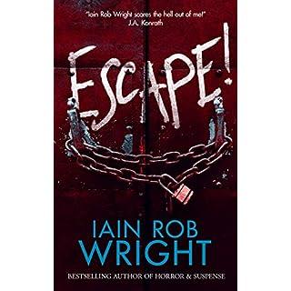 Escape! : A Novel of Horror & Suspense