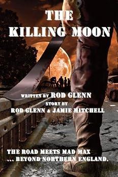 The Killing Moon by [Glenn, Rod]