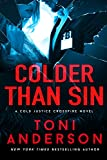Colder Than Sin (Cold Justice - Crossfire: FBI Romantic Suspense Book 2) (English Edition)
