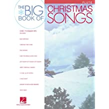 Big Book of Christmas Songs for Flute (Songbook) (English Edition)