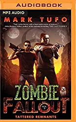 Zombie Fallout 9: Tattered Remnants by Mark Tufo (2016-06-07)
