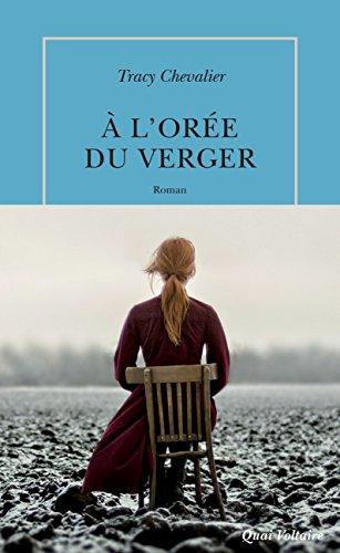 À l'orée du verger (Quai Voltaire) par Tracy Chevalier