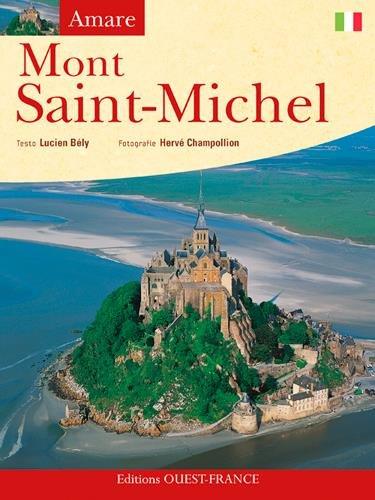 Amare Mont Saint-Michel : Edition en italien