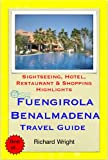 Fuengirola & Benalmadena, Costa del Sol, Spain Travel Guide - Sightseeing, Hotel, Restaurant & Shopping Highlights (Illustrated) (English Edition)