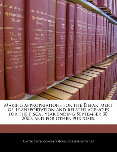 Making appropriations for the Department of Transportation and related agencies for the fiscal year ending September 30, 2003, and for other purposes.