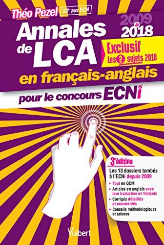 Annales de LCA en français-anglais pour le concours ECNi - 2009 à 2018 : en exclusivité les 2 sujets 2018 par Théo Pezel