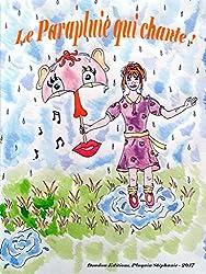 Le parapluie qui chante !
