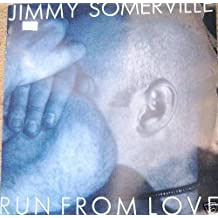 """JIMMY SOMERVILLE 12"""" -Run from love/To love somebody"""
