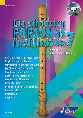 SCHOTT DIE SCHOENSTEN POPSONGS FUER ALT-BLOCKFLOETE BAND 7 Noten Pop, Rock, .... Gesang