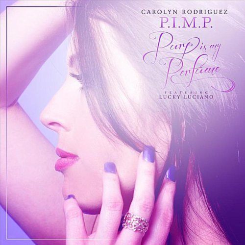 P.I.M.P. Purp Is My Perfume feat. Lucky Luciano