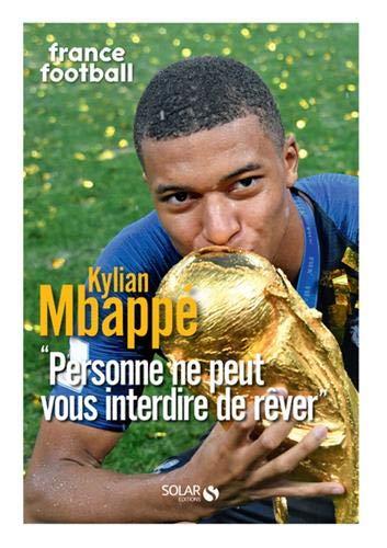 Mbappé : France football par  Collectif