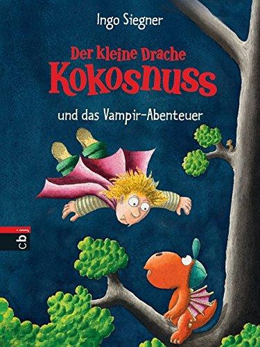 Der kleine Drache Kokosnuss und das Vampir-Abenteuer  (Die Abenteuer des kleinen Drachen Kokosnuss, Band 13)