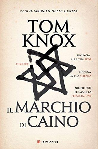 Il marchio di Caino (La Gaja scienza Vol. 978) di Tom Knox