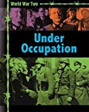 Occupation and Resistance (World War Two) by Simon Adams (2015-04-23)