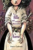 La fille qui voulait décrocher la lune (Médium poche) (French Edition)