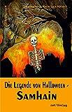 Die Legende von Halloween - Samhain: Anthologie