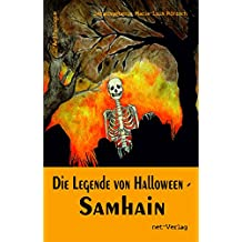 Die Legende von Halloween - Samhain: Anthologie
