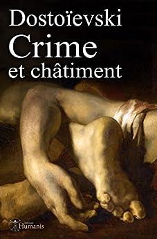 Crime et châtiment: (augmenté, annoté et illustré) par [Dostoïevski, Fiodor]