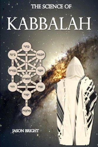 The Science of Kabbalah by Jason Bright (2015-04-20)