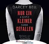 Nur ein kleiner Gefallen - A Simple Favor von Darcey Bell