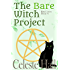 The Bare Witch Project (Kitty Coven Series Book 1)