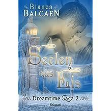 Seelen aus Eis (Dreamtime Saga 2)