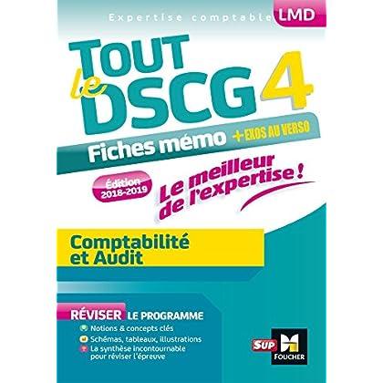 Tout le DSCG 4 - Comptabilité et Audit - Entrainement et révision - 2e édition