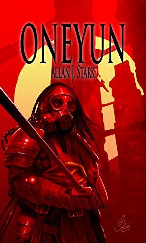 Oneyun: Dystopie-Thriller von [Stark, Allan J.]
