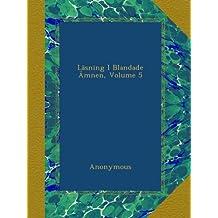 Läsning I Blandade Ämnen, Volume 5